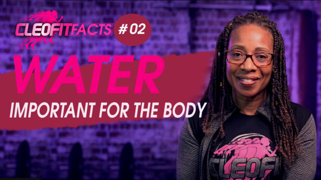 CleoFit FACT#2 – Water Important For The Body
