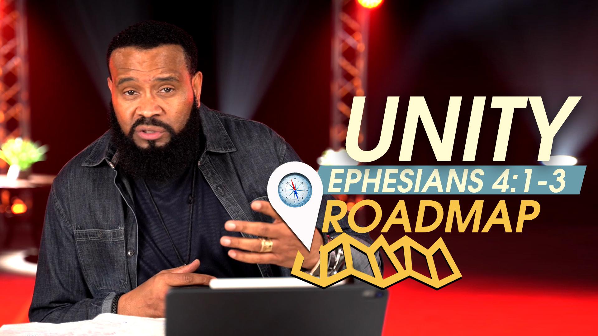 Unity Roadmap – Ephesians 4:1-3