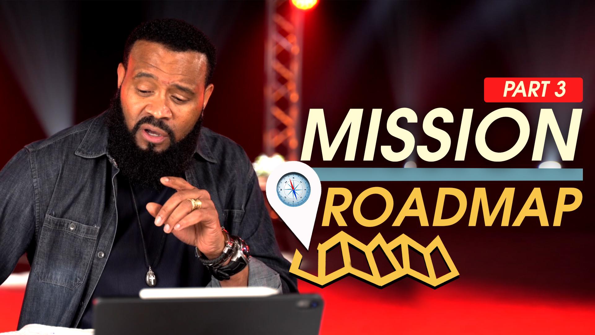 PART 3 – Mission Roadmap