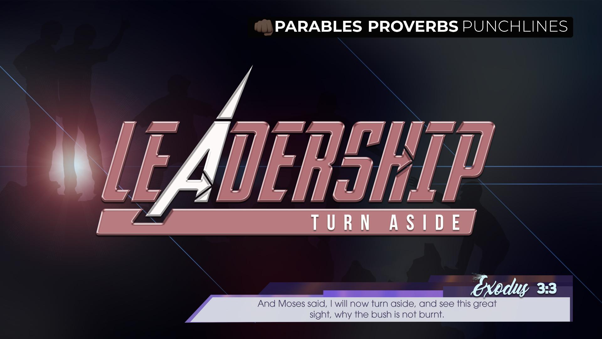 LEADERSHIP – Respond Turn Aside